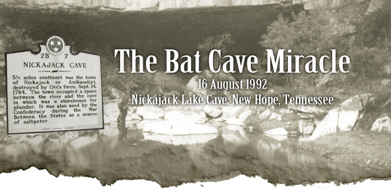 Against All Odds -- The Nickajack Cave Rescue, 16 August 1992, Nickajack Lake Cave, New Hope, Tennessee